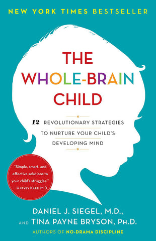 The Whole-Brain Child: 12 Revolutionary Strategies to Nurture Your Child's Developing Mind @ 大樹孩子生活館             Tree Children's Lodge, Hong Kong - 1