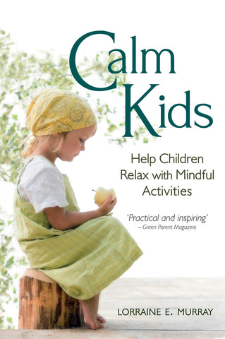 Calm Kids: Help Children Relax with Mindful Activities @ 大樹孩子生活館             Tree Children's Lodge, Hong Kong - 1
