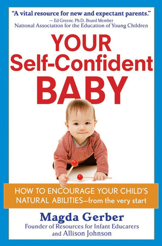 Your Self-Confident Baby: How to Encourage Your Child's Natural Abilities - From the Very Start @ 大樹孩子生活館             Tree Children's Lodge, Hong Kong - 1