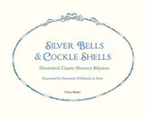 Silver Bells and Cockle Shells: Illustrated Classic Nursery Rhymes @ 大樹孩子生活館             Tree Children's Lodge, Hong Kong - 3