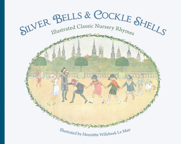 Silver Bells and Cockle Shells: Illustrated Classic Nursery Rhymes @ 大樹孩子生活館             Tree Children's Lodge, Hong Kong - 1