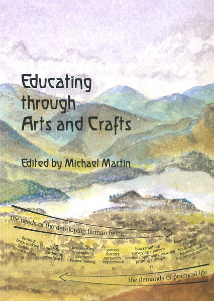 Educating Through Arts and Crafts: An integrated approach to craft work in Steiner Waldorf Schools @ 大樹孩子生活館             Tree Children's Lodge, Hong Kong