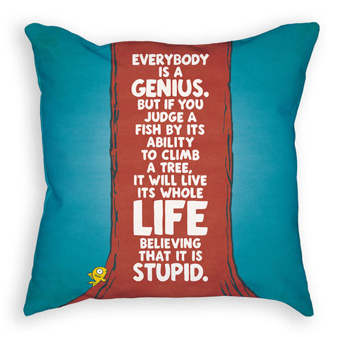 Everybody is a genius cushion