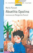Load image into Gallery viewer, Abuelita Opalina (El Barco de Vapor Azul) (Spanish Edition)