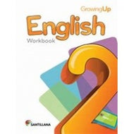 English 2 Workbook Growing Up isbn 9781618752604 - Santillana