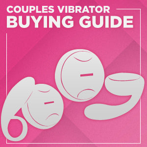 Better Sex With Couples Vibrators