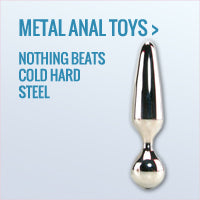 Shop Our Best Metal Anal Toys