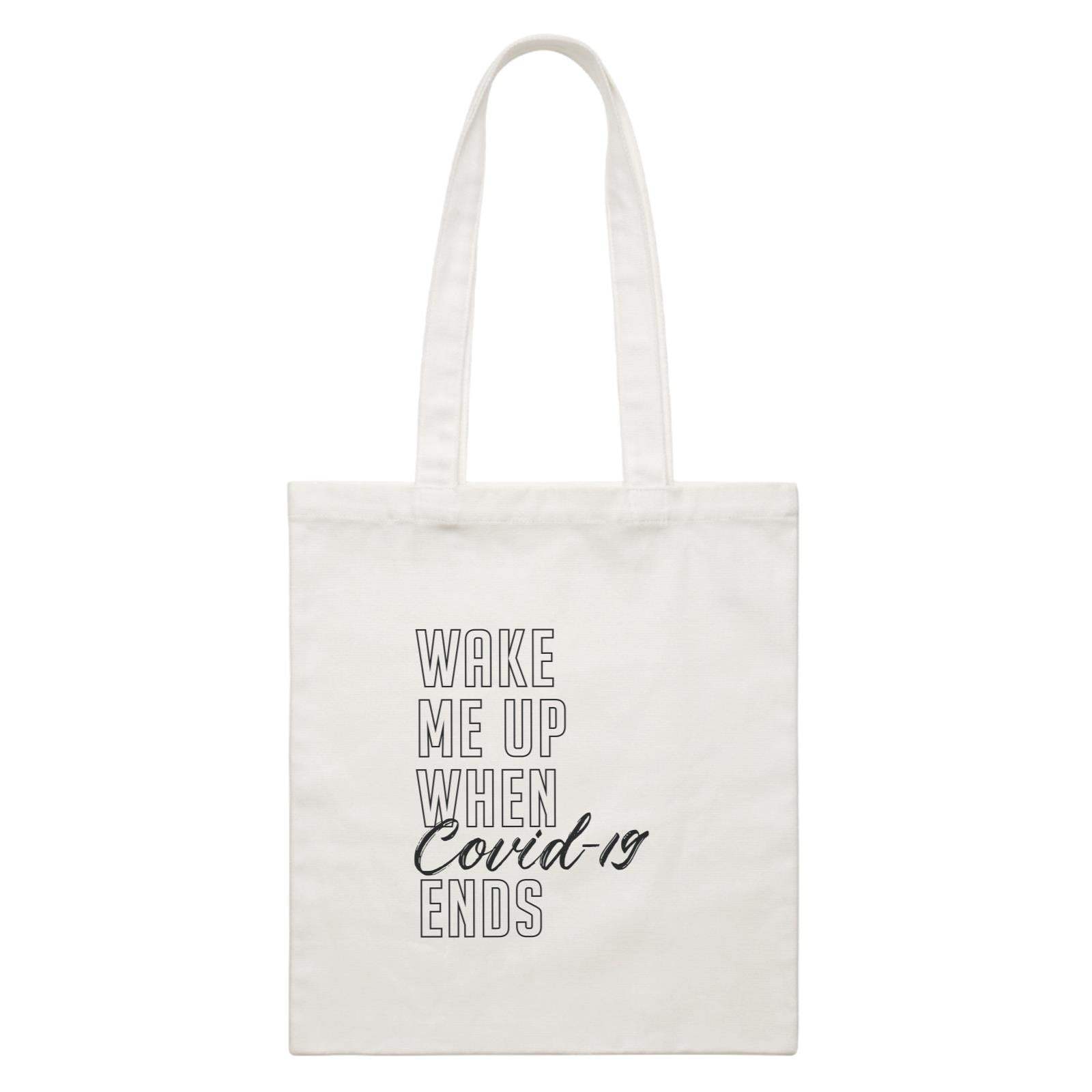 Wake Me Up When Covid-19 Ends Canvas Bag