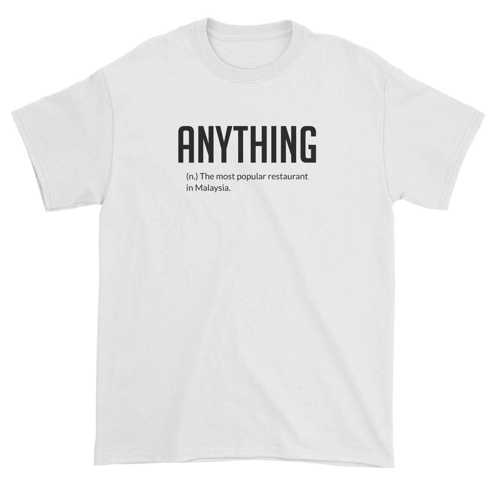 ANYTHING Standard Unisex T-Shirt
