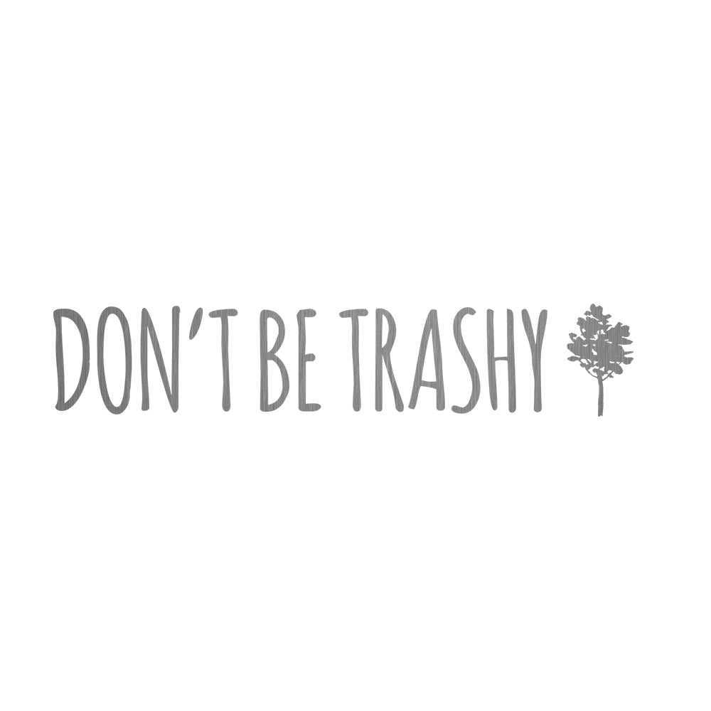 CHICAGO STEEL 16 fl. oz - Don't Be Trashy (Custom Laser Etched) - Pack of 4