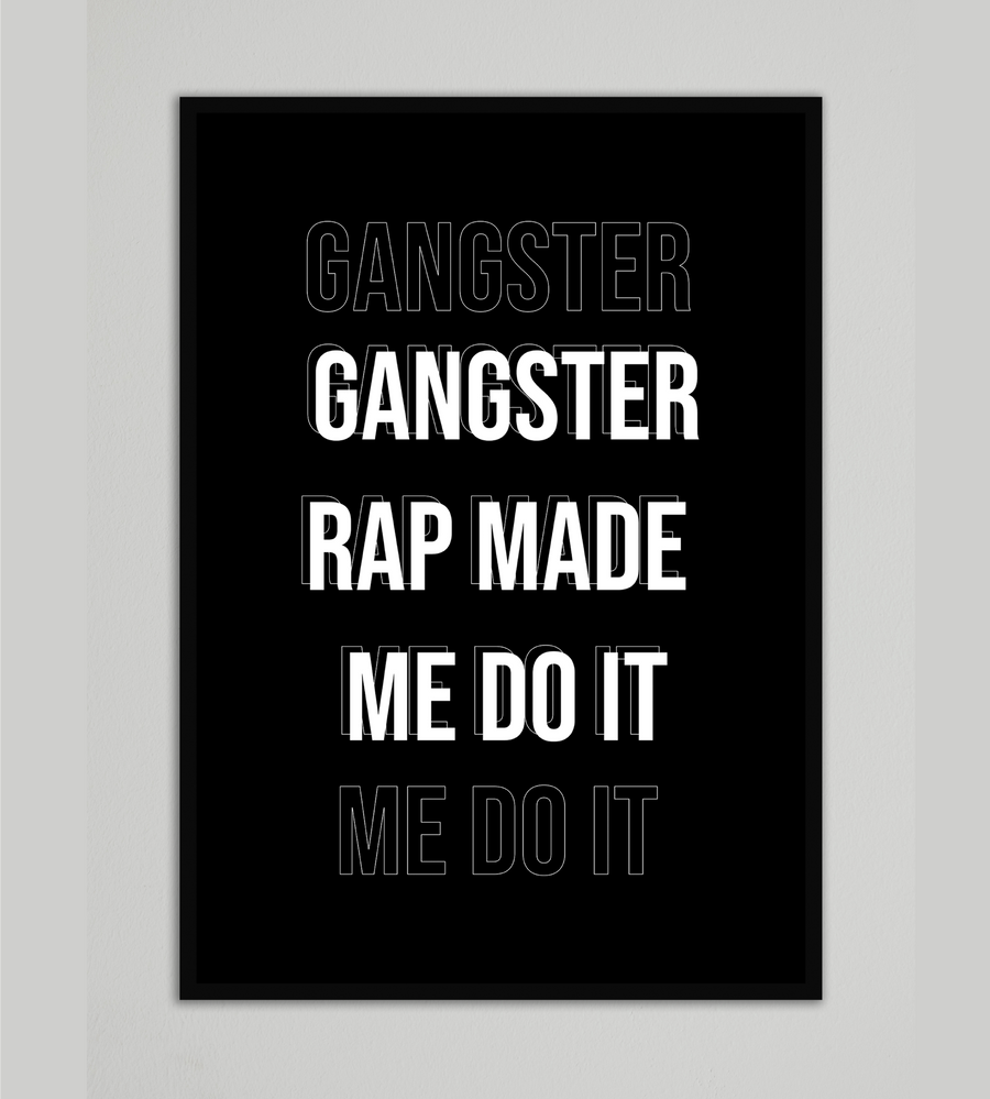 Gangster Rap Made Me Do It Wall Art
