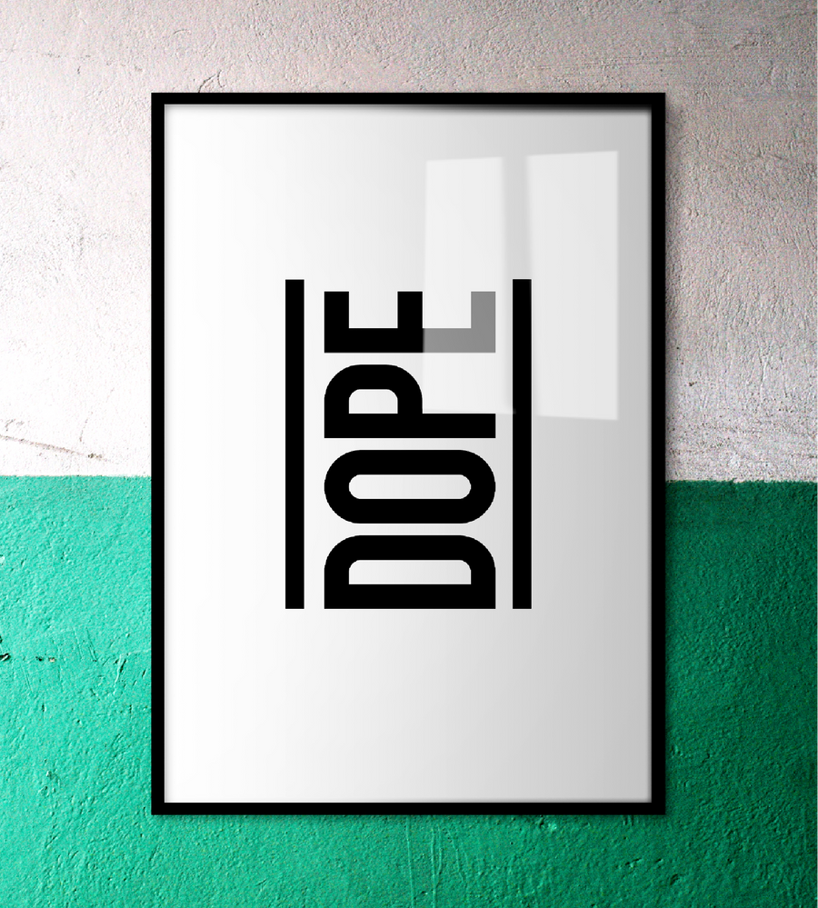 DOPE Wall Art | White Edition