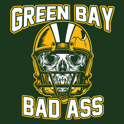 Green Bay Bad Ass - Football T Shirt ...