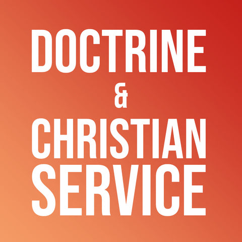 Doctrine & Christian Service