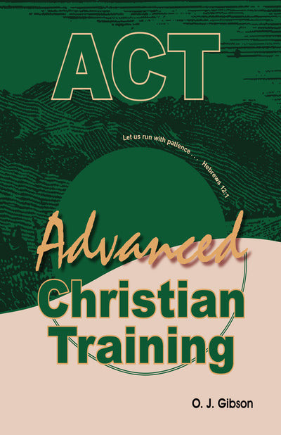Advanced Christian Training