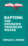 Baptism - The Church's Troubled Water