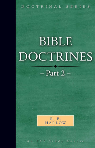 Bible Doctrines – Part 2