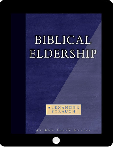 Biblical Eldership eCourse