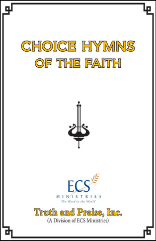 Choice Hymns of the Faith - Large Print