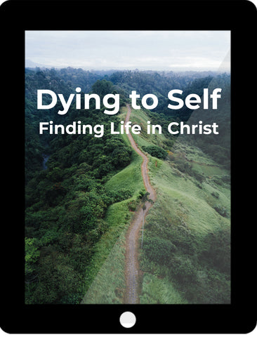 Dying to Self eCourse