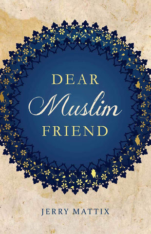 Dear Muslim Friend