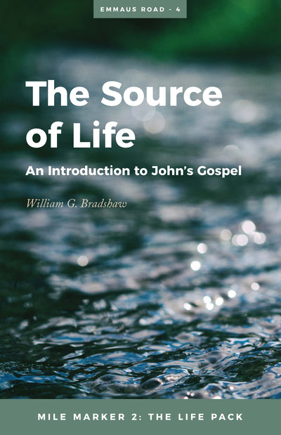 04. The Source of Life (John's Gospel)