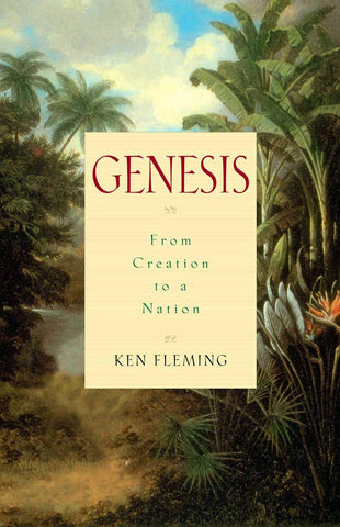 Genesis: From Creation to a Nation