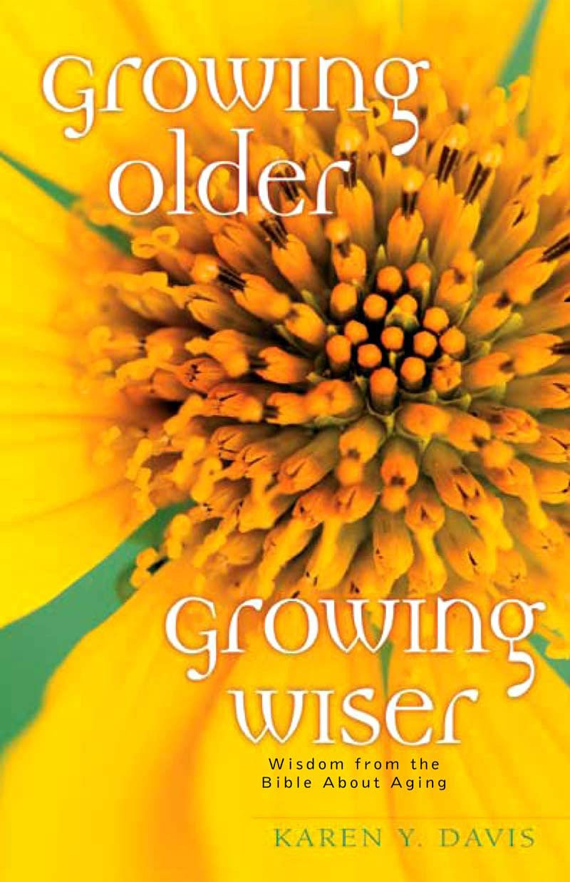 Growing Older, Growing Wiser
