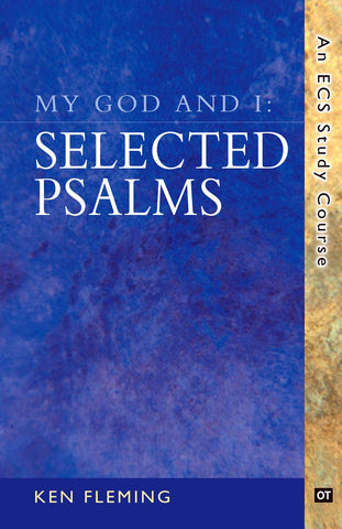 My God and I: Selected Psalms
