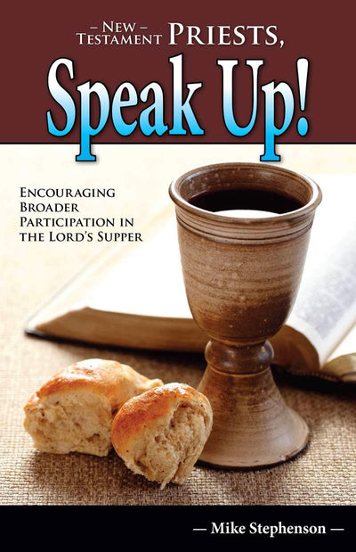 New Testament Priests, Speak Up!