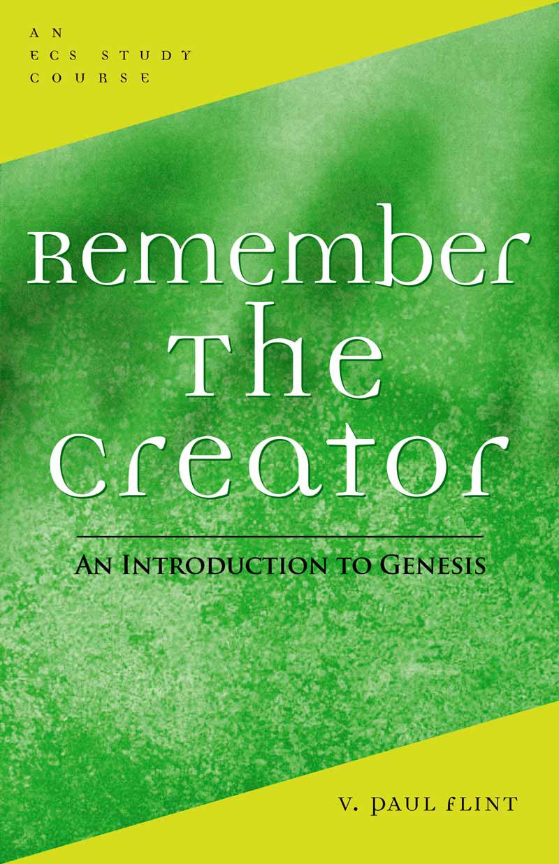 Remember the Creator: Introduction to Genesis