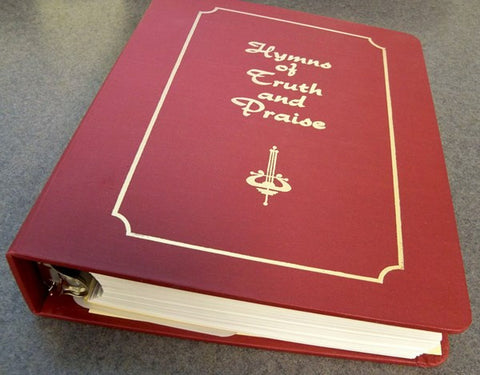 Hymns of Truth and Praise - 3 Ring edition