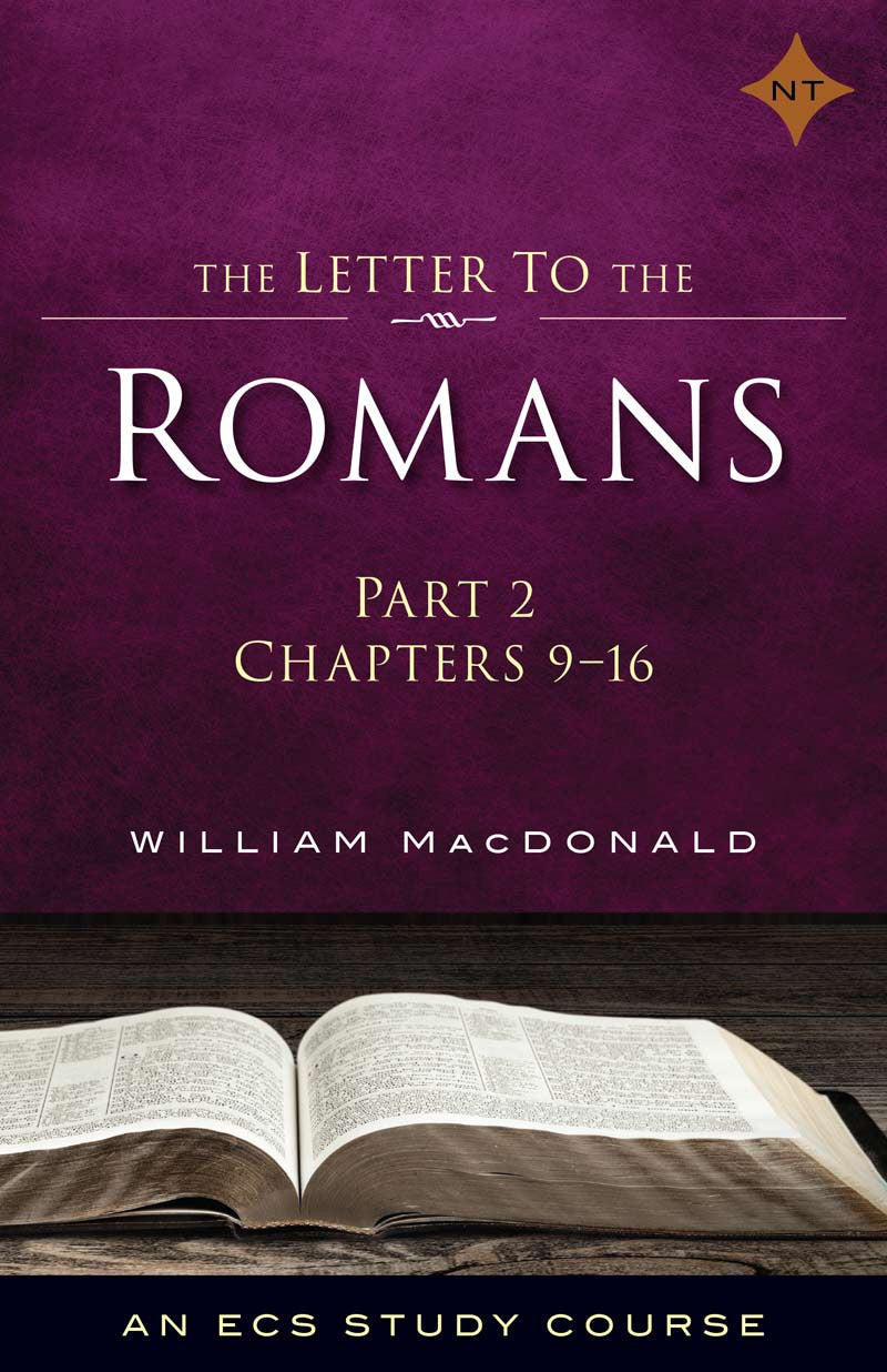 Romans Part 2 – The Letter to the Romans