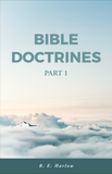 Bible Doctrines – Part 1