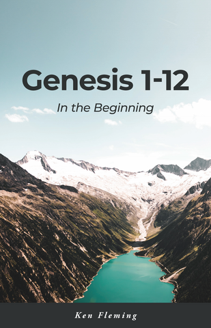 Genesis 1-12: In the Beginning
