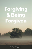 Forgiving & Being Forgiven