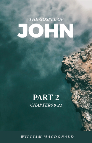 John, the Gospel of – Part 2