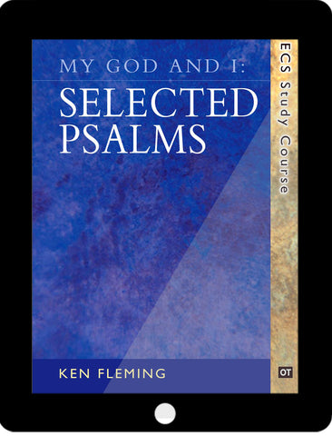 My God and I: Selected Psalms eCourse