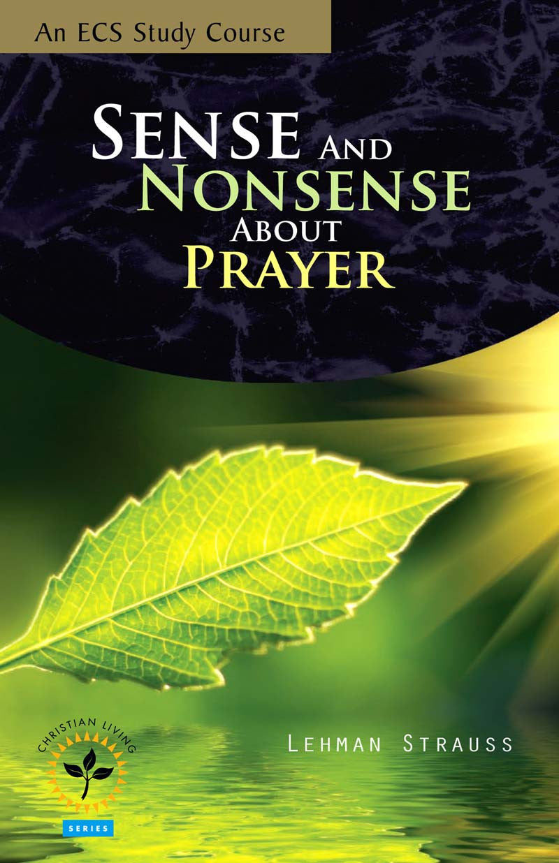 Sense and Nonsense About Prayer