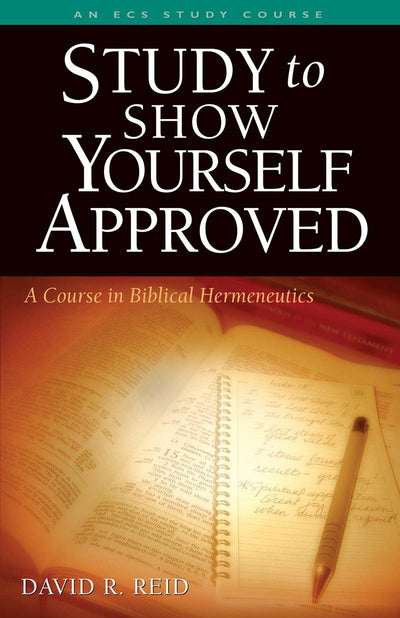 Study to Show Yourself Approved