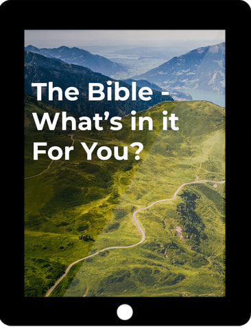 The Bible — What's In It For You? eCourse