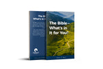 The Bible—What's In It For You?