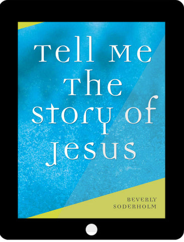 Tell Me the Story of Jesus eCourse