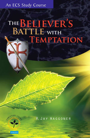 Believer's Battle with Temptation, The