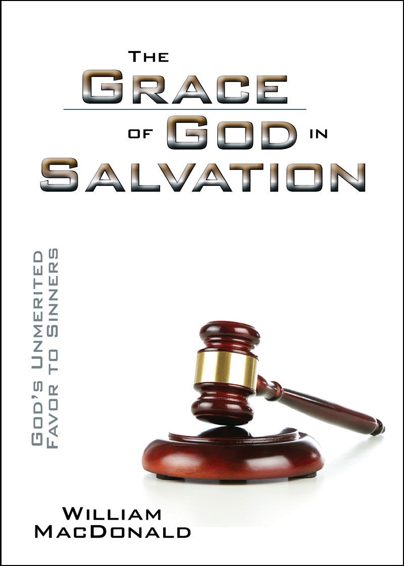 The Grace of God in Salvation