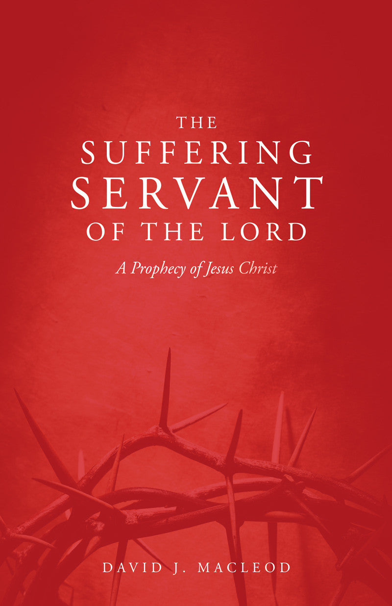 The Suffering Servant of the Lord