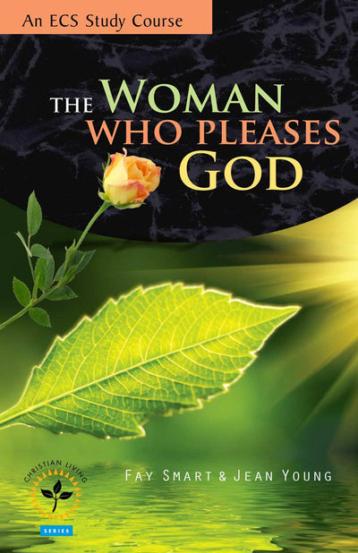 The Woman Who Pleases God