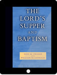 The Lord's Supper and Baptism eCourse