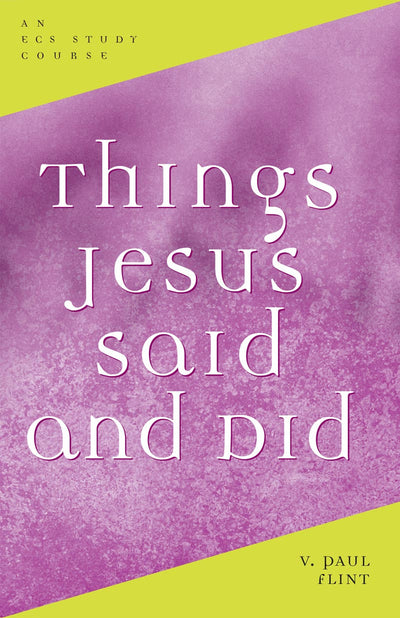 Things Jesus Said and Did