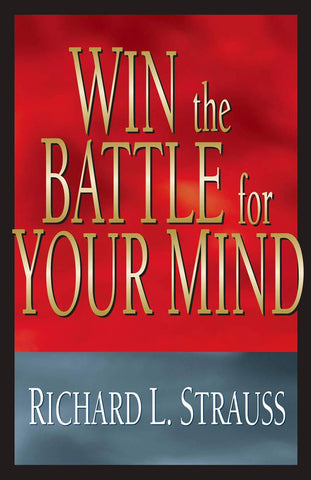 Win the Battle for Your Mind